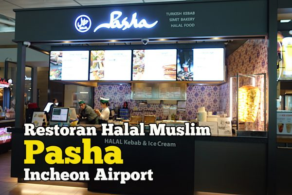 Restoran Halal Muslim Pasha Incheon Airport Branch