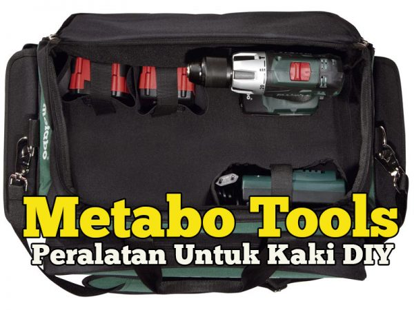 Muday DIY Perabut Guna Peralatan Metabo Power Tools