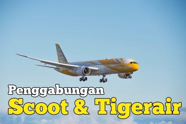 Penggabungan Scoot dan Tigerair Di Bawah Jenama Scoot