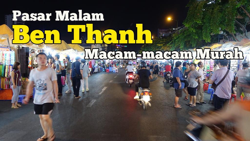 Pasar-Malam-Ben-Thanh-Market-Ho-Chi-Minh-02-copy