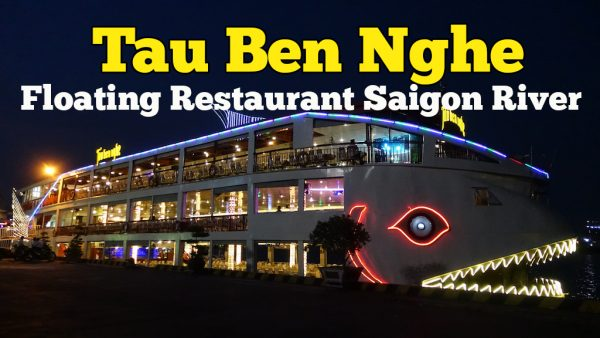 Tau Ben Nghe Floating Restaurant Saigon River Yang Unik