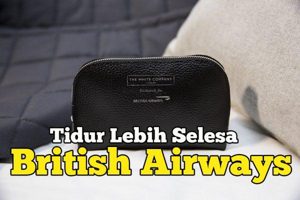 Tidur Lebih Selesa Bersama British Airways The White Company