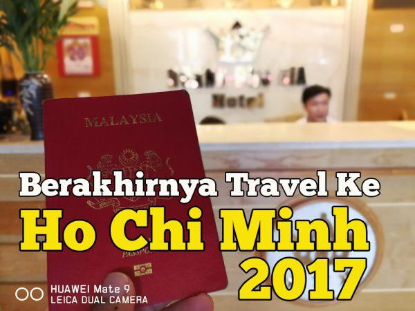 Berakhirnya Travel Ke Ho Chi Minh Dengan AirAsia VietJet Air 2017