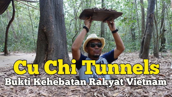 Cu Chi Tunnels Ho Chi Minh Bukti Kehebatan Rakyat Vietnam