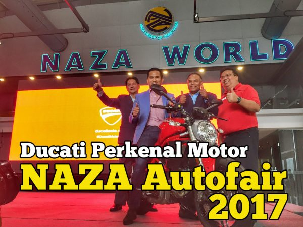 Ducati Perkenal Monster 797 Dan Multistrada 950 NAZA Merdeka Autofair 2017