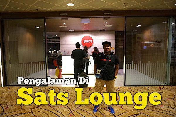 Merasai Pengalaman Di Sats Lounge Changi Airport Singapore