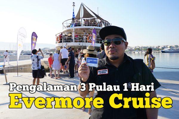 Naik Pelayaran Kapal Evermore Cruise 3 Islands Greek Dalam Sehari