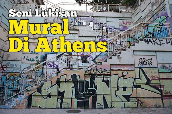 Seni Lukisan Mural Di Athens Greece Ada Keunikkan Tersendiri