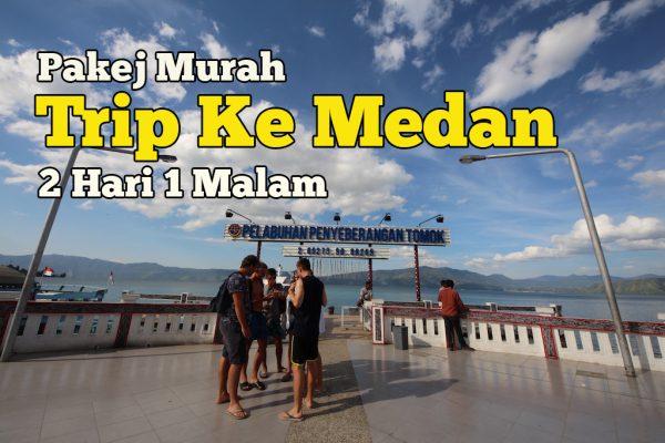 Pakej Murah Trip Ke Medan 2 hari 1 Malam Singgah Di Taman Simalem Resort