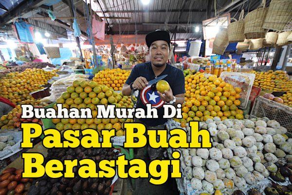 Pasar Buah Berastagi Medan Jual Buahan Tempatan Murah Dan Manis
