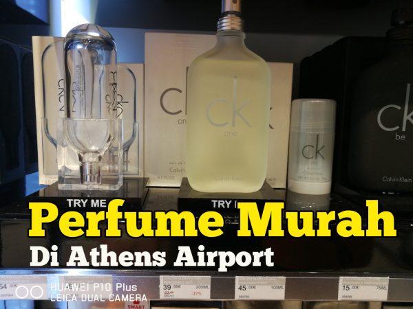 Parfume Murah Di Athens Airport Greece Harga Cuma EUR19.95