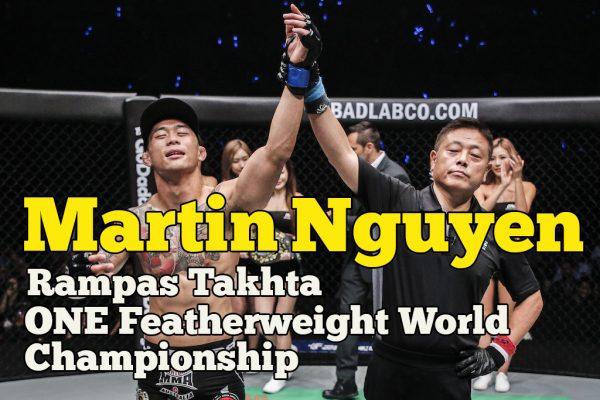 Martin Nguyen Rampas Takhta One Featherweight World Championship