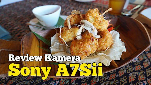 Review Kamera Sony A7Sii Dari Sony Malaysia Trip Ke Koh Samui