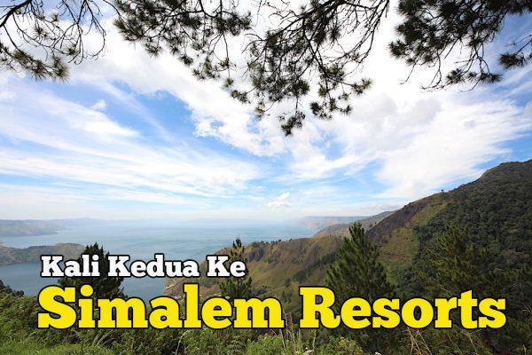 Lawatan Kali Kedua Ke Taman Simalem Resort Danau Toba