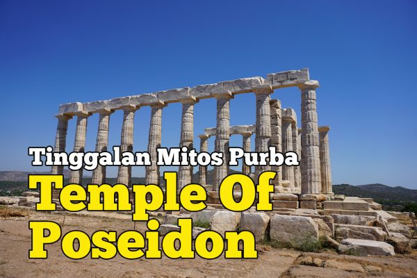 Temple of Poseidon Tinggalan Mitos Purba Orang Greek
