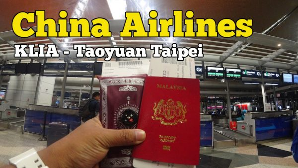 Pengalaman Terbang Dengan Pesawat China Airlines Kuala Lumpur Ke Taipei
