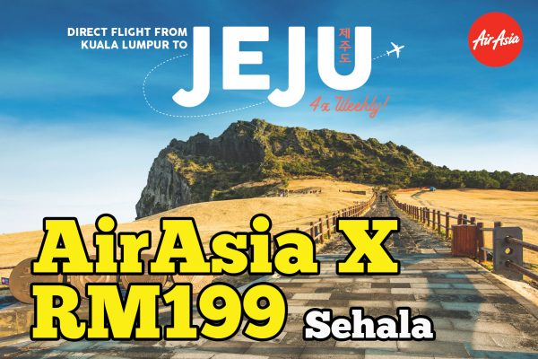 AirAsia X Terbang Terus Dari KLIA2 Ke Jeju Island Dengan Harga RM199