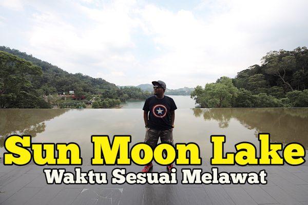 Masa Sesuai Melancong Ke Sun Moon Lake Nantou County Taiwan