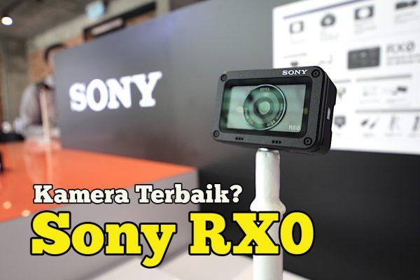 Review Kamera Sony RX0 Adakah Ini Kamera Kecil Terbaik Dunia?