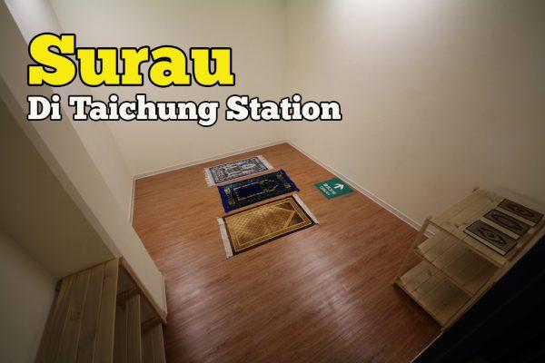 Lokasi Surau Di Taichung Station Taiwan Tingkat 2 Berdekatan Exit 4A