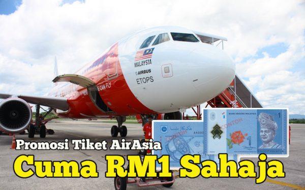 Mengejutkan Bila Dengar Harga Promosi Tiket AirAsia Cuma RM1 Sahaja