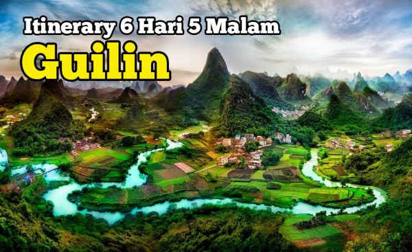Itinerary Pakej Muslim Guilin China 6 Hari 5 Malam