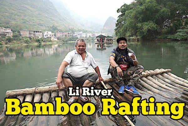 Pengalaman Menyusuri Li River Bamboo Rafting Di Guilin China