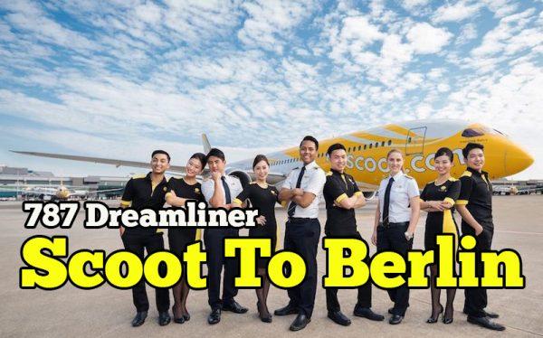 Scoot Airlines Akan Terbang Dari Singapura Ke Berlin Guna Pesawat Boeing 787 Dreamliner