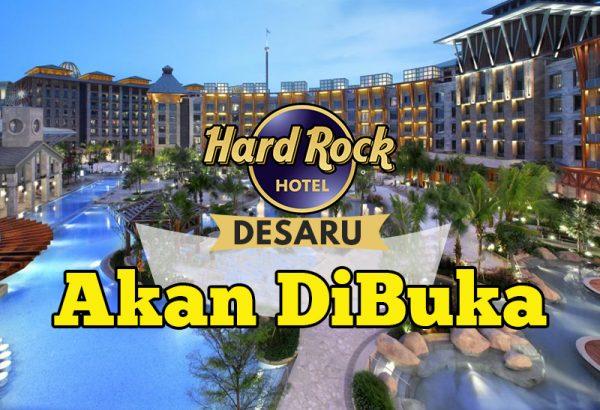 Hard Rock Hotel Desaru Coast Akan Mula Beroperasi Tahun Ini 2018