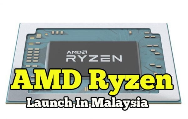 AMD Ryzen Mobile Processor Launch in Malaysia Kecil Tapi Power