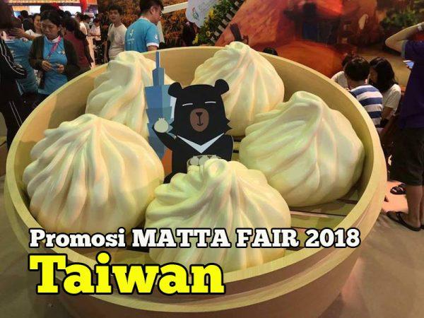 Promosi Taiwan Sempena Matta Fair 2018 Mac Ada Pakej Halal Muslim
