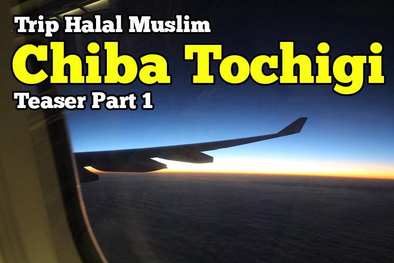 Trip-Halal-Muslim-Chiba-Tochigi-Japan-Teaser-02-copy-1