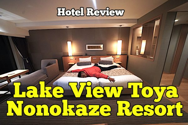 Hotel Review Lake View Toya Nonokaze Resort Pengalaman 2 Hari 1 Malam