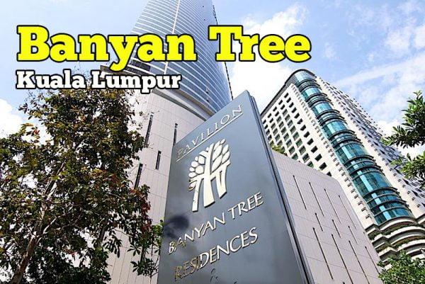 Hotel Banyan Tree Kuala Lumpur Baru Akan Di Buka 15 Jun 2018