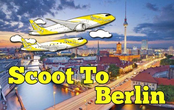 Scoot Terbang Ke Berlin Jom Terbang Bersama FlyScoot