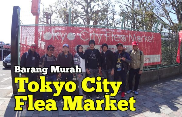 Tokyo City Flea Market Di Jepun Luas Dan Jual Barang Murah