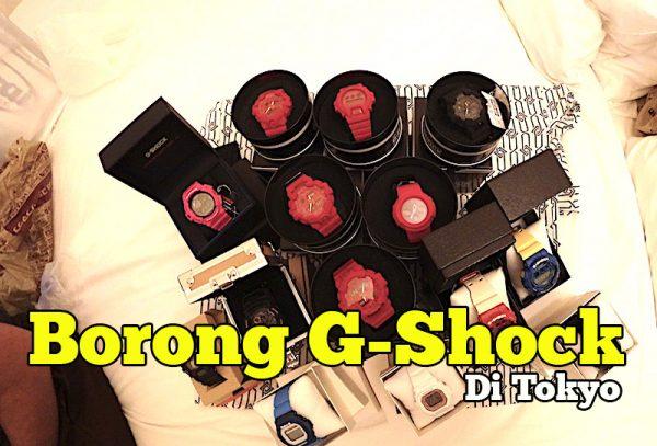 Kat Mana Nak Borong Jam G-Shock Murah Di Tokyo Jepun