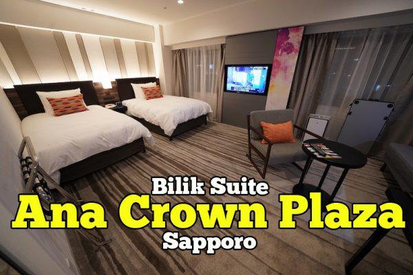 Hotel Review Ana Crowne Plaza Hotel Sapporo Bilik Suite JPY48,450
