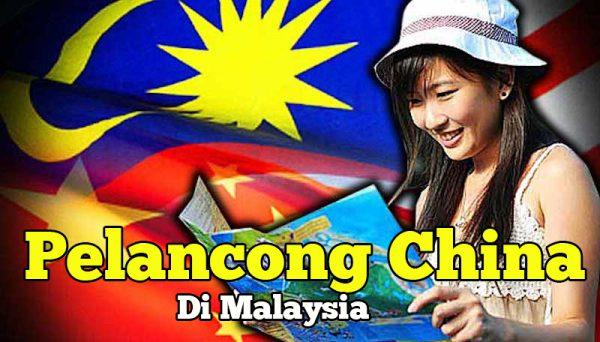 Pelancong China Di Malaysia
