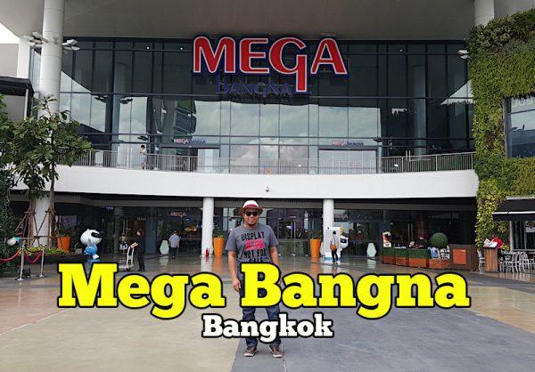 Mega Bangna Mall Bangkok Pusat Beli Belah Terbaik Dekat Suvarnabhumi Airport