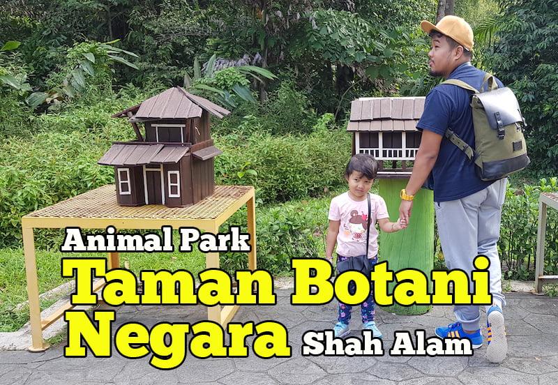 Taman Botani Negara Shah Alam Animal Park Seluas 72 Hektar