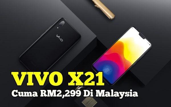 VIVO Malaysia Lancar Telefon Pintar Model Vivo X21 Harga RM2,299