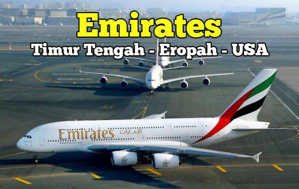 Promosi Tambang Tiket Emirates Ke Timur Tengah Eropah Dan USA