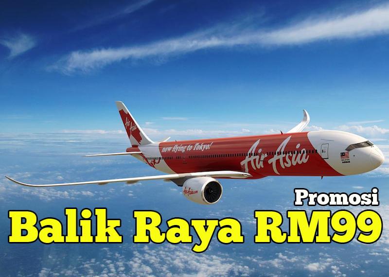 Harga Promosi Tiket AirAsia Balik Raya RM99 Semenanjung Malaysia