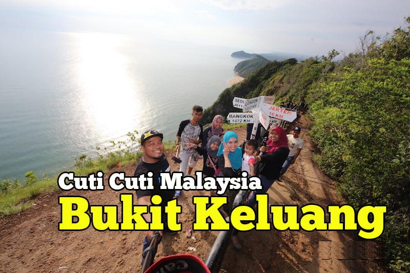 Cuti Cuti Malaysia Bukit Keluang Di Besut Terengganu