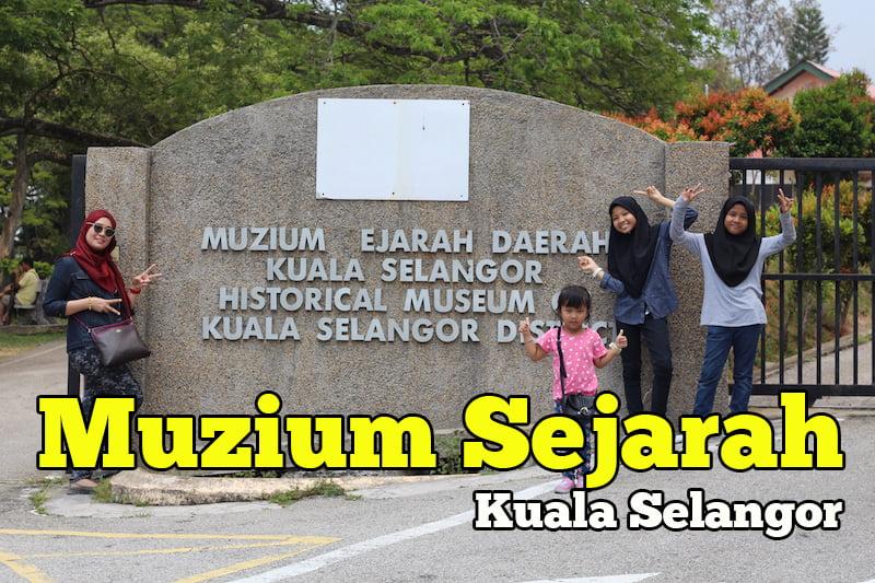 Muzium-Sejarah-Daerah-Kuala-Selangor-01-copy