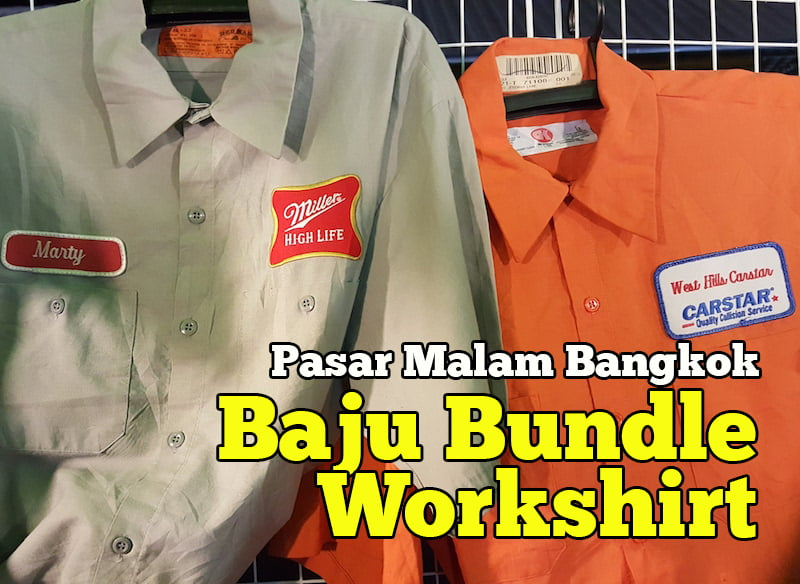 Pasar-Malam-Bangkok-Lubuk-Baju-Bundle-Workshirt-03-copy