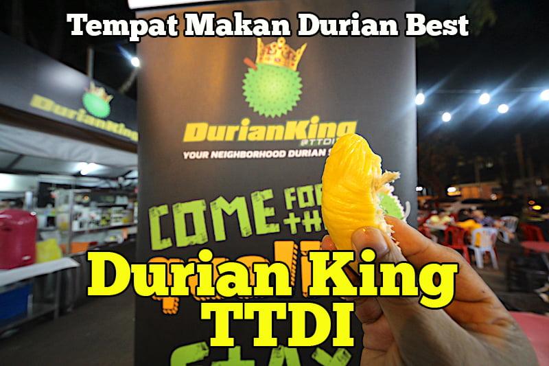 Durian-King-TTDI-Tempat-Makan-Durian-Paling-Best-05-copy