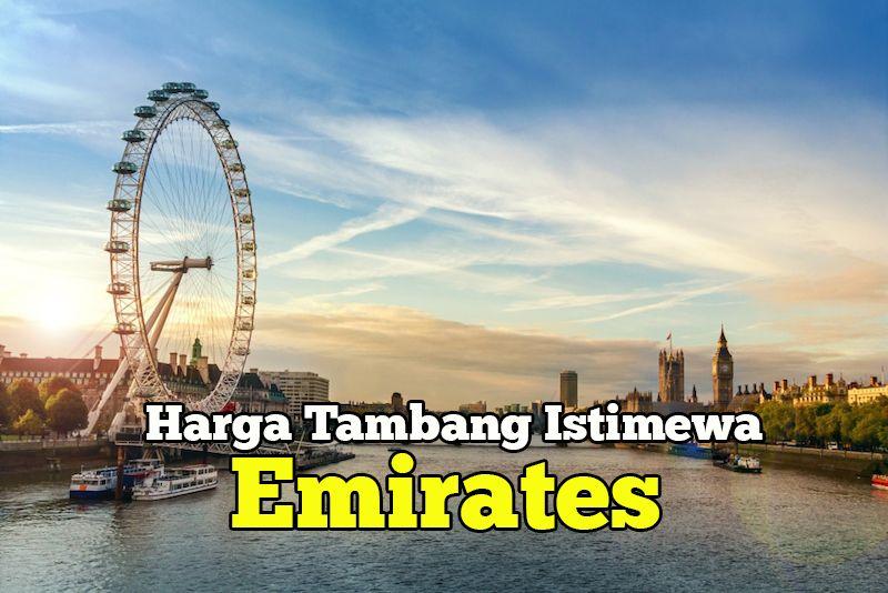 Harga Tambang Istimewa Emirates Ke 150 Destinasi