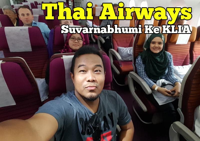 Pengalaman-Terbang-Bersama-Thai-Airways-Dari-Suvarnabhumi-Ke-KLIA-1-copy